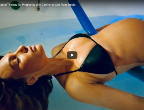 VIDEO 6: Floatation Therapy for Pregnancy with Carmen at Salt Float Studio